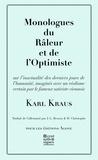 Karl Kraus - Monologue du râleur et de l'optimiste - Extrait des Derniers jours de l'humanité.