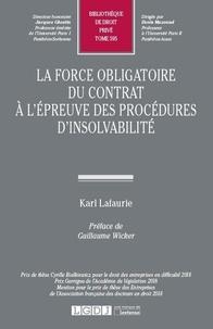 Karl Lafaurie - La force obligatoire du contrat à l'épreuve des procédures d'insolvabilité.