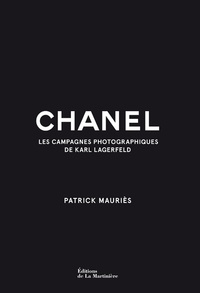 Karl Lagerfeld - Chanel - Les campagnes photographiques de Karl Lagerfeld.