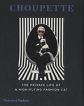Karl Lagerfeld et Patrick Mauriès - Choupette - The Private Life of a High-Flying Fashion Cat.