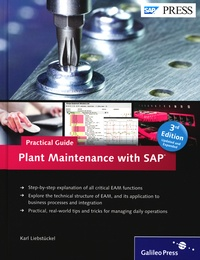 Karl Liebstückel - Plant Maintenance with SAP - Practical Guide.