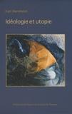 Karl Mannheim - Idéologie et utopie.