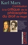 Karl Marx - Contribution à la critique de la philosophie du droit de Hegel.