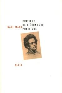 Karl Marx - Critique de l'économie politique.