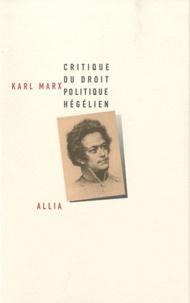 Karl Marx - Critique du droit politique hégélien.