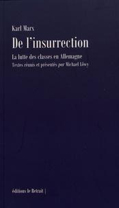 Karl Marx - De l'insurrection - La lutte des classes en Allemagne.