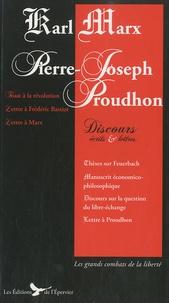 Karl Marx et Pierre-Joseph Proudhon - Discours, écrits et lettres.