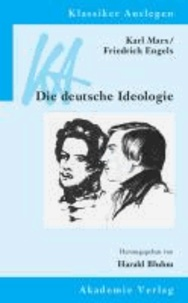Karl Marx / Friedrich Engels: Die deutsche Ideologie.