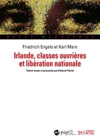 Karl Marx et Friedrich Engels - Irlande, classes ouvrières et libération nationale.