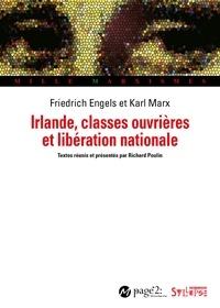 Karl Marx et Richard Poulin - Irlande, classes ouvrières et libération nationale.