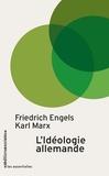 Karl Marx et Friedrich Engels - L'idéologie allemande.