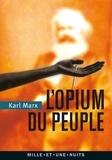 Karl Marx - L'opium du peuple.