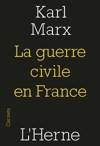 Karl Marx - La guerre civile en France.