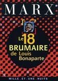 Karl Marx - Le 18 Brumaire de Louis Bonaparte.