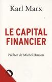 Karl Marx - Le capital financier.