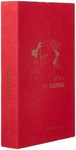 Karl Marx - Le Capital, livre 1 - Fac-similé de la première édition française de 1875 et Présentation, commentaires et documents.