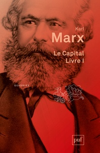Karl Marx - Le Capital - Livre premier, Le procès de production du capital.