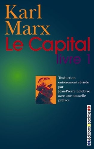Karl Marx - Le capital - Livre 1.