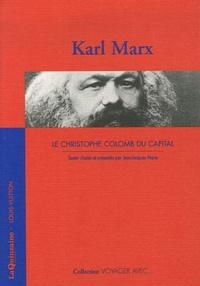 Karl Marx - Le Christophe Colomb du capital.