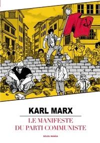 Karl Marx - Le manifeste du Parti communiste.