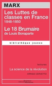 Karl Marx - Les Luttes de classes en France 1848-1850 - Le 18 Brumaire de Louis Bonaparte.
