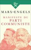 Karl Marx et Friedrich Engels - Manifeste du Parti communiste - Précédé de Lire le Manifeste.