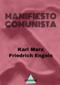 Karl Marx et Friedrich Engels - Manifiesto Comunista.