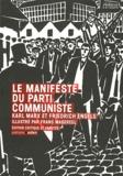 Karl Marx et Friedrich Engels - Manisfeste du parti communiste.