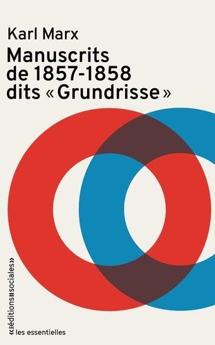 """Karl Marx - Manuscrits de 1857 - 1858 dits """"Grundrisse""""."""