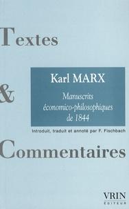 Karl Marx - Marx - Manuscrits économico-philosophiques de 1844.