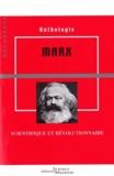 Karl Marx - Marx - Scientifique et révolutionnaire.