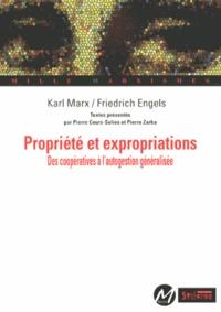Karl Marx et Friedrich Engels - Propriété et expropriations - Des coopératives à l'autogestion généralisée.