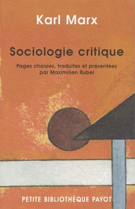 Karl Marx et Maximilien Rubel - Sociologie critique.