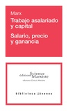 Karl Marx - Trabajo asalariado y capital - Salario, precio y ganancia.