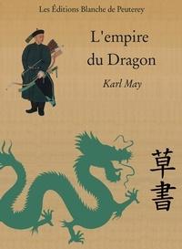 Karl May - L'Empire du Dragon.