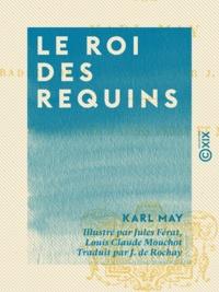Karl May et Jules Férat - Le Roi des requins.