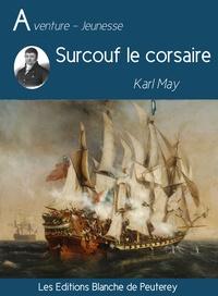 Karl May - Surcouf le corsaire.