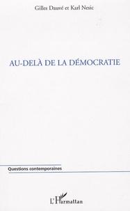 Karl Nesic et Gilles Dauvé - Au-delà de la démocratie.