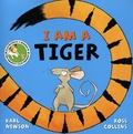 Karl Newson et Ross Collins - I am a tiger.