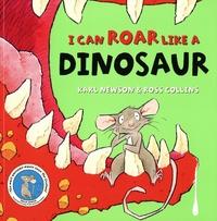 Karl Newson et Ross Collins - I can roar like a dinosaur.