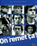 Karl Olive et Michel Hidalgo - On remet ça ! - Génération Platini 1984-2004.