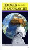 Karl-Otto Apel - DISCUSSION ET RESPONSABILITE. - Tome 1, L'éthique après Kant.
