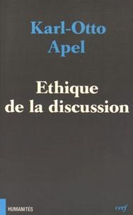 Karl-Otto Apel - Ethique de la discussion.