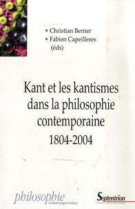 Karl otto Apel et Jean-Cassien Billier - Kant et les kantismes dans la philosophie contemporaine 1804-2004.
