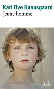 Karl Ove Knausgaard - Mon combat Tome 3 : Jeune homme.