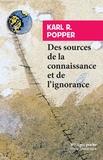 Karl Popper - Des sources de la connaissance et de l'ignorance.
