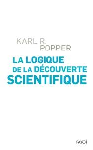 La logique de la découverte scientifique - Karl Popper |