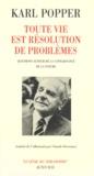 Karl Popper - Toute vie est résolution de problèmes - Questions autour de la connaissance de la nature.