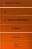 Karl Pribram - Les fondements de la pensée économique.