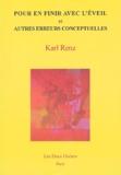 Karl Renz - Pour en finir avec l'éveil et autres conceptions erronées.